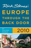 Rick Steves' Europe Through the Back Door 2010