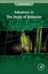 Advances in the Study of Behavior: Volume 48