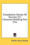 Foundation Stones of Success V3: Character-Building Part Two
