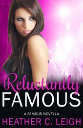 Reluctantly Famous: Famous Series 6
