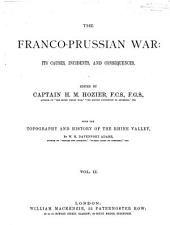 The Franco-Prussian War: Its Causes, Incidents, and Consequences, Volume 2
