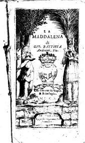 La Maddalena di Gio. Battista Andreini, fiorentino