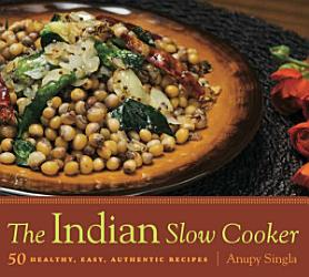 The Indian Slow Cooker Book PDF