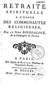 Retraite spirituelle a l'usage des communautéz religieuses
