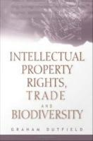 Intellectual Property Rights  Trade and Biodiversity PDF