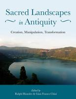 Sacred Landscapes in Antiquity PDF