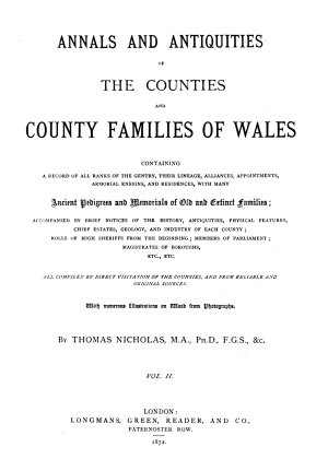 Annals and Antiquities of the Counties and County Families of Wales  Containing a Record of All Ranks of the Gentry  Their Lineage  Alliances  Appointments  Armorial Ensigns  and Residences     PDF