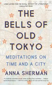 The Bells of Old Tokyo Book