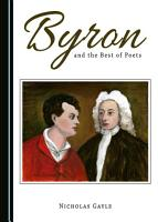 Byron and the Best of Poets PDF