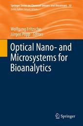 Optical Nano- and Microsystems for Bioanalytics