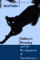 Children's Dreaming and the Development of Consciousness