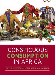 Conspicuous Consumption in Africa PDF