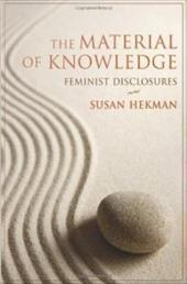 The Material of Knowledge: Feminist Disclosures