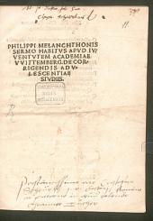 Philippi Melanchthonis Sermo habitus apud iuventutem Academiae Wittemberg de corrigendis adolescentiae studiis