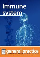 Immune System: General Practice: The Integrative Approach