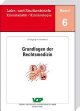 Grundlagen der Rechtsmedizin PDF