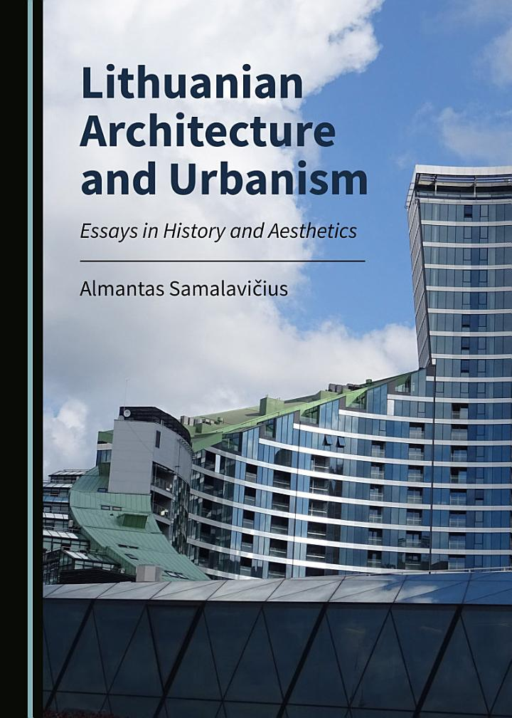 Lithuanian Architecture and Urbanism