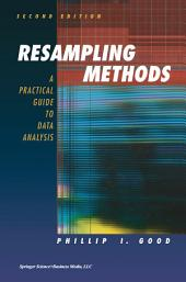 Resampling Methods: A Practical Guide to Data Analysis, Edition 2