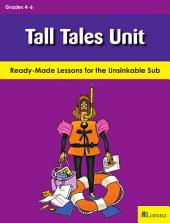Tall Tales Unit: Ready-Made Lessons for the Unsinkable Sub