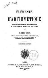 Eléments d'arithmétique rédigés conformément aux programmes de l'enseignement scientifique des lycées par Charles Briot