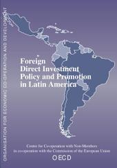 Foreign Direct Investment Policy and Promotion in Latin America