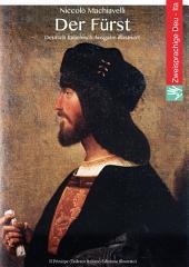 Der Fürst (Deutsch Italienisch Ausgabe illustriert): Il Principe (Tedesco Italiano Edizione illustrato)