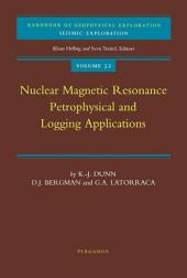 Nuclear Magnetic Resonance: Petrophysical and Logging Applications