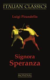 Signora Speranza (Italian Classics)