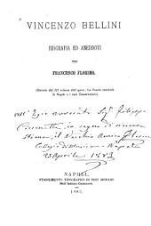 Vincenzo Bellini: biografia ed aneddoti