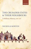 The Crusader States and their Neighbours PDF