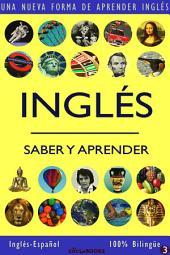 INGLÉS - SABER & APRENDER #3: Una nueva forma de aprender inglés