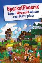 SparkofPhoenix  Neues Minecraft Wissen zum Dorf Update PDF