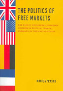 The Politics of Free Markets