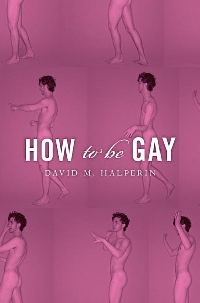 Download How To Be Gay Book