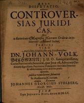 Disputatio, exhibens Controversias Iuridicas