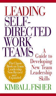 Leading Self Directed Work Teams