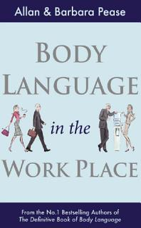 Body Language in the Workplace Book