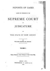 Reports of Cases Determined in the Supreme Court of Judicature of the State of New Jersey: Volume 6
