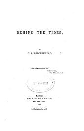Behind the Tides