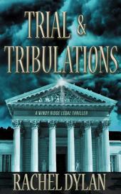 Trial & Tribulations