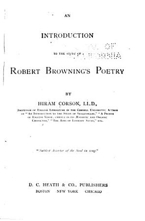 An Introduction to the Study of Robert Browning s Poetry PDF
