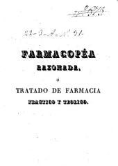 Farmacopéa razonada ó Tratado de farmacia práctico y teórico: Volumen 2