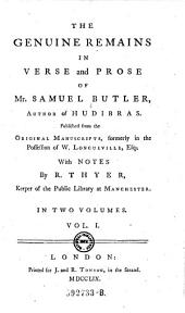 The Genuine Remains in Verse and Prose of Mr. Samuel Butler