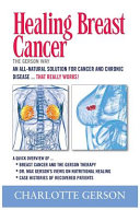 Healing Breast Cancer   The Gerson Way PDF