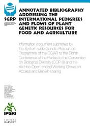 Annotated Bibliography Addressing The International Pedigrees And Flows Of Plant Genetic Resources For Food And Agriculture Book PDF