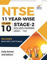 NTSE 11 Year-wise Class 10 Stage 2 Solved Papers (2021 - 10)