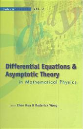 Differential Equations and Asymptotic Theory in Mathematical Physics