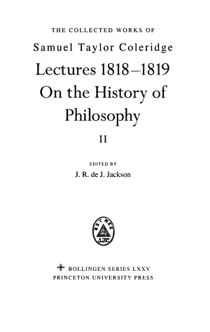 The Collected Works of Samuel Taylor Coleridge  Lectures 1818 1819  On the history of philosophy pt 1 2 PDF