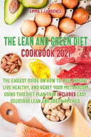 The Lean and Green Diet Cookbook 2021 PDF