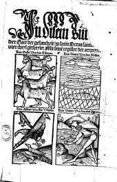 In disem Buch abgerissen ... der Gart der gesuntheit (zu latin Ortus sanit. ...): vier theyl getheylet ; mit ... register der artzneyen